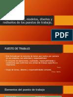 Características, Modelos, Diseños y Rediseños de Los Puestos de Trabajo.