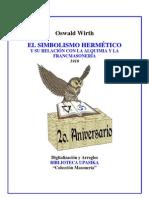 Wirth Oswald - El Simbolismo Hermetico