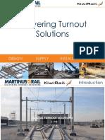 Delivering Solution for Turnout