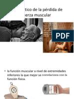 Diagnóstico de La Pérdida de Fuerza Muscular