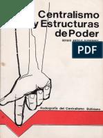 Centralismo y Estructura de Poder