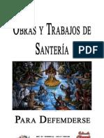 Obras y Trabajos de-Santeria Para Defenderse