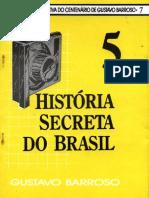 a história secreta do brasil vol. 5 - gustavo barroso.pdf