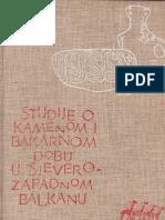 A. Benac Studije o Kamenom i Bakarnom Dobu u Sjeverozapadnom Balkanu