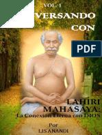 Conversando Con Lahiri Mahasaya_ La Conexion Eterna Con Dios (Volumen 1) (Spanish Edition)