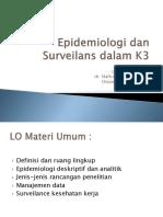 Epidemiologi Dan Surveilans Dalam K3 16 Jan 2014