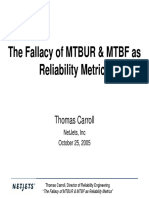 The Fallacy of MTBUR & MTBF as Reliability Metrics