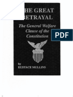 Eustace Mullins - The Great Betrayal; The General Welfare Clause of the Constitution (1991)