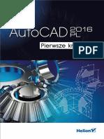 Pikoń a. - AutoCAD 2016 PL. Pierwsze Kroki