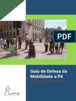 CIDADEAPÉ (2017) - Guia de Defesa Da Mobilidade a Pé