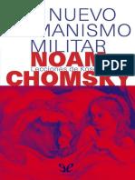 Chomsky, Noam - El Nuevo Humanismo Militar [44485] (r1.0)