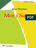 Hjalmar Bergman - Mor i Sutre [ Prosa ] [1a Tryckta Utgåva 1917, Senaste Tryckta Utgåva 1979, 227 s. ]