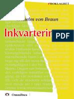Wilhelm Von Braun - Inkvarteringen [ Prosa ] [1a Tryckta Utgåva 1843, Senaste Tryckta Utgåva 1928, 110 s. ]