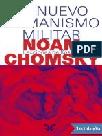 Chomsky Noam. El Nuevo Humanismo Militar.