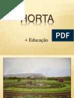 Horta- Mais Educação