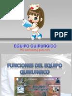 Charla 4 Funciones Del Equipo Quirúrgico