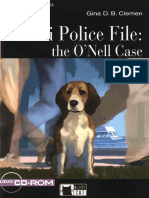 Miami Police File the O'nell Case by Gina D.B. Clemen