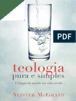 Docslide.com.Br Alister Mcgrath Teologia Pura e Simples