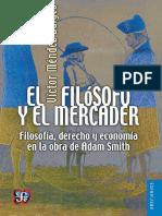 El filósofo y el mercader. Filosofía, derecho y obra de Adam Smith - Víctor Méndez Baiges.pdf