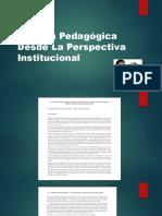 Gestión Pedagógica Desde La Perspectiva Institucional