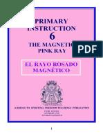 El Rayo Rosado Magnetico