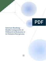 Internet Banking - Studiu Comparativ Al Utilizarii in Romania Si in Uniunea Europeana