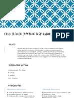 Caso Clínico (Aparato Respiratorio)
