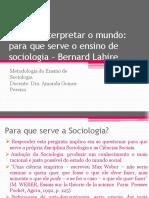Metodologia do Ensino de Sociologia - Bernard Lahire.pptx