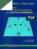 84 Juegos Para El Entrenamiento Integrado de La Táctica Defensiva