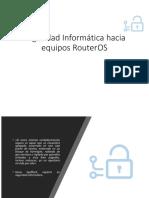 Seguridad Informática Hacia RouterOS