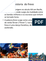 A Historia Do Frevo