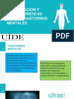 Clasificación y Características de Los Trastornos Mentales