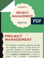 EMGT101 LEC8 Project Management