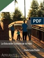 Educación Cristiana de Los Hijos - P. Lucas Prados