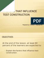 Factors That Influence Test Construction