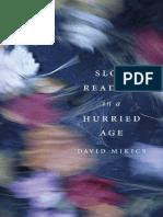 [Mikics,_David]_Slow_Reading_in_a_Hurried_Age(b-ok.xyz).pdf