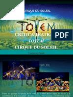 Constantino Parente - Crítica Teatral, ToTEM, Cirque Du Soleil