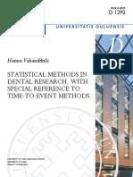 Métodos Estadísticos en Investigación Dental, Con Especial Referencia a Métodos de Tiempo a Evento