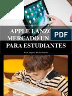 Jesús Augusto Sarcos Romero - Apple Lanzó Al Mercado Un iPad Para Estudiantes