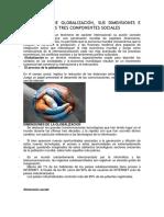El Proceso de Globalización, Sus Dimensiones e Impacto en Los Tres Componentes Sociales