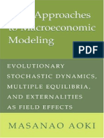 Masanao Aoki New Approaches to Macroeconomic Modeling Evolutionary Stochastic Dynamics, Multiple Equilibria, And Externalities as Field Effects