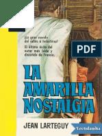 La Amarilla Nostalgia - Jean Larteguy