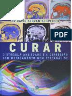 Curar O Stress, A Ansiedade E A Depressao Sem Medicamentos Nem Psicanalise - Dr. David Servan-Schreiber.pdf