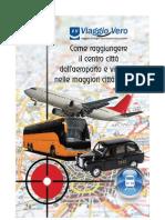 Come Raggiungere il centro città e viceversa dai principali aeroporti europei