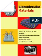 Bio Molecular Materials