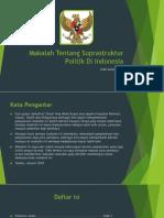 Makalah Tentang Suprastruktur Politik Di Indonesia