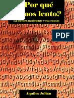 Por QuÉ Leemos Lento La Lectura Ineficiente y Sus Causas Por Aquiles JuliÁn
