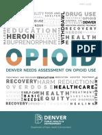 Denver Needs Assessment on Opioid Use