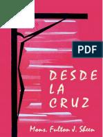 Fulton Sheen - DESDE LA CRUZ - Libro PDF.pdf