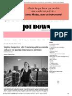 Virginie Despentes_ «en Francia La Política Consistía en Hacer Ver Que Las Otras Razas No Existían» - Jot Down Cultural Magazine